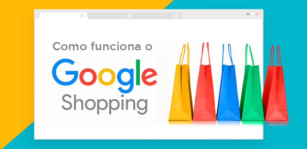 Como Funciona o Google Shopping