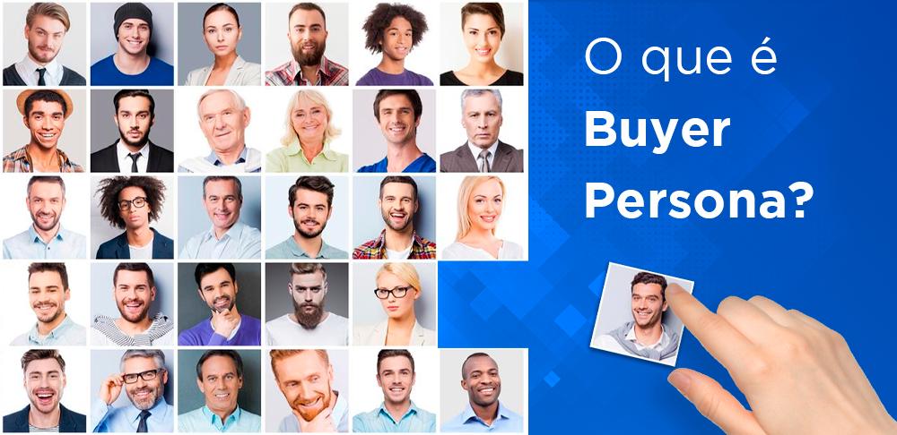 O que é Buyer Persona?