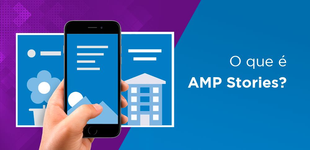 O que é AMP Stories?