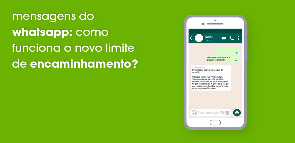 mensagens-whatsapp-limite-de-encaminhamento