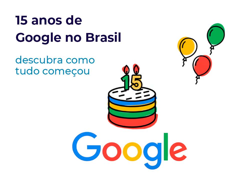 15-anos-de-google-no-brasil _blog-A
